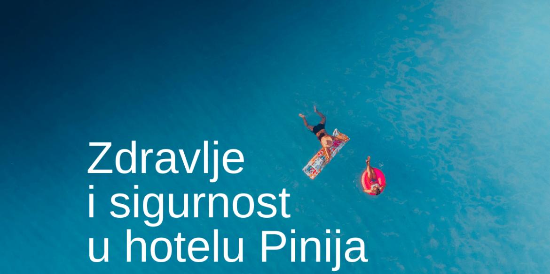 Zdravlje i sigurnost u hotelu Pinija